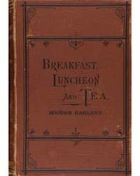 Breakfast Luncheon and Tea, Document Brk... by Marion Harland
