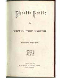 Charlie Scott or There's Time Enough, Do... by Michigan State University