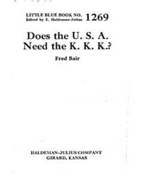 Does the U. S. A. Need the K. K. K.?, Do... by E. Haldeman-julius