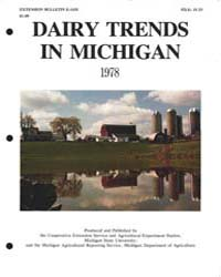 Dairy Trends in Michigan 1978, Number 1,... by Michigan State University