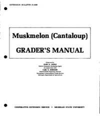 Muskmelon Cantaloup Grader's Manual, Doc... by Glen G. Antle