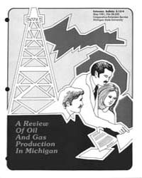 A Review of Oil and Gas Productions in M... by Michigan State University