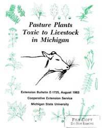 Pasture Plants Toxic to Livestock, Docum... by Elice E. Marczewski