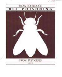How to Reduce Bee Poisoning, Document E1... by Carl Johansen