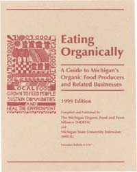 Eating Organically, a Guide to Michigan'... by Laura B. Delind