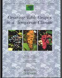 Growing Table Grapes in a Temperate Clim... by Thomas J. Zabadal