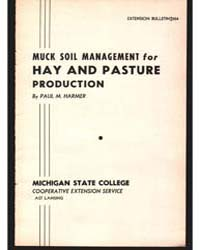 Muck Soil Management for Hay and Pasture... by Paul M. Harmer