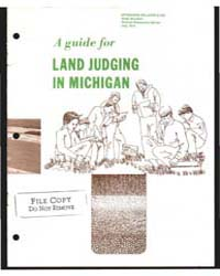A Guide for Land Judging in Michigan, Do... by D. L. Mokma