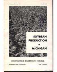 Soybean Production in Michigan, Bulletin... by Michigan State University