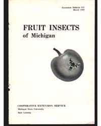 Fruit Insects of Michigan, Bulletin 372,... by Michigan State University