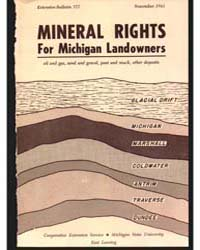 Mineral Rights for Michigan Landowners, ... by Michigan State University