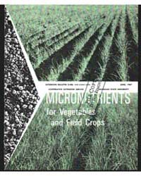 Micronutrients for Vegetables and Field ... by Robert E. Lucas