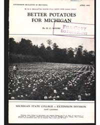 Better Potatoes for Michigan, Document E... by H. C. Moore
