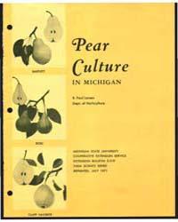 Pear Culture in Michigan, Bulletin, E-51... by Michigan State University