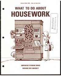 What to Do About Houswork, Document E606 by Michigan State University