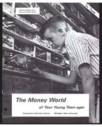 The Money World of Your Young Teen-ager,... by Michigan State University