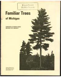 Familiar Trees of Michigan, Document E61... by Michigan State University