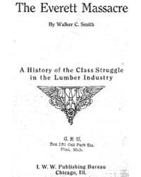 The Everett Massacre, Document Everettma... by Walker C. Smith