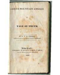 Green Mountain Annals a Tale of Truth, D... by G.V.H. Forbes