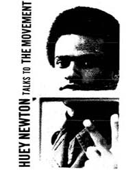Huey Newton Talks to the Movement, Docum... by Michigan State University