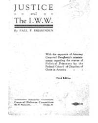 Justice and the I. W. W., Document Justi... by Paul F. Brissenden