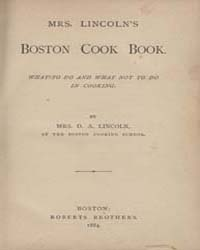 Mrs. Lincoln's Boston Cook Book, Documen... by D. A. Lincoln