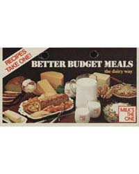 Better Budget Meals the Dairy Way, Docum... by Michigan State University