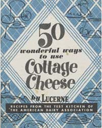 50 Wonderful Ways to Use Cottage Cheese,... by Michigan State University