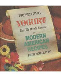 Presenting Yogurt the Old World Favorite... by Michigan State University