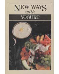 New Ways with Yogurt, Document Msuspcsbs... by Michigan State University