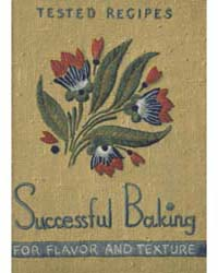 Successful Baking for Flavor and Texture... by Martha Lee Anderson
