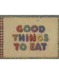 Good Things to Eat, 132 Edition, Documen... by Martha Lee Anderson