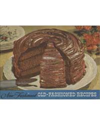 New Fashioned Old Fashioned Recipes, Doc... by Martha Lee Anderson