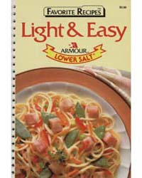Favorite Recipes Light & Easy Armour Low... by Michigan State University