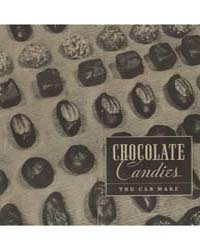 Chocolate Candies You Can Make, Document... by Michigan State University