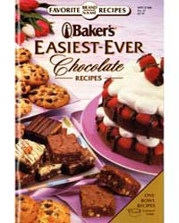 Baker's Easiest-ever Chocolate Recipes, ... by Charyl Chrysler