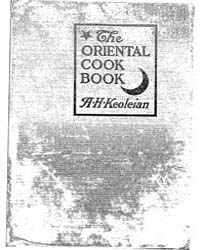 The Oriental Cook Book, Document Orie by Keoleian, Ardashes H.