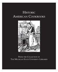 Historic American Cookbooks from the Col... by Eliza Leslie