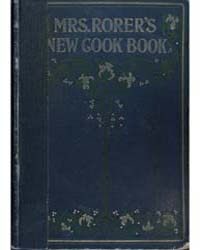 Mrs Rorer's New Cook Book, Document Rore by Sarah Tyson Rorer