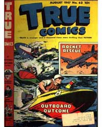 True Comics, August 1947, Number 63, Doc... by Michigan State University