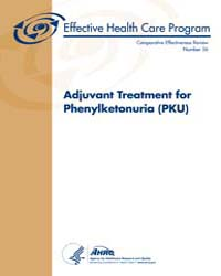 Adjuvant Treatment for Phenylketonuria P... by Agency for Healthcare Research and Quality