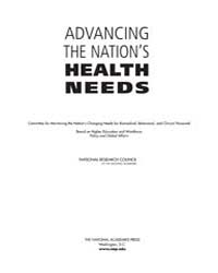Advancing the Nation's Health Needs by National Academies Press US