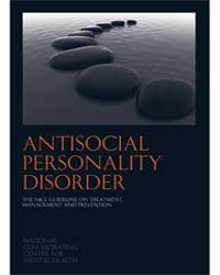 Antisocial Personality Disorder : Treatm... by British Psychological Society