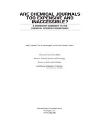 Are Chemical Journals Too Expensive and ... by Heindel, Ned D