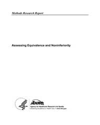 Assessing Equivalence and Noninferiority by Agency for Healthcare Research and Quality