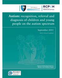 Autism : Recognition, Referral and Diagn... by National Collaborating Centre for Women's and Chil...