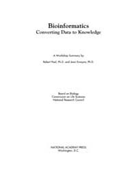 Bioinformatics: Converting Data to Knowl... by National Academies Press (US)