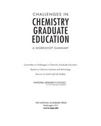 Challenges in Chemistry Graduate Educati... by National Academies Press (US)