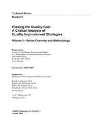 Closing the Quality Gap: a Critical Anal... by Shojania, Kaveh, G