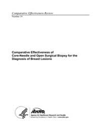 Comparative Effectiveness of Core-needle... by Agency for Healthcare Research and Quality US